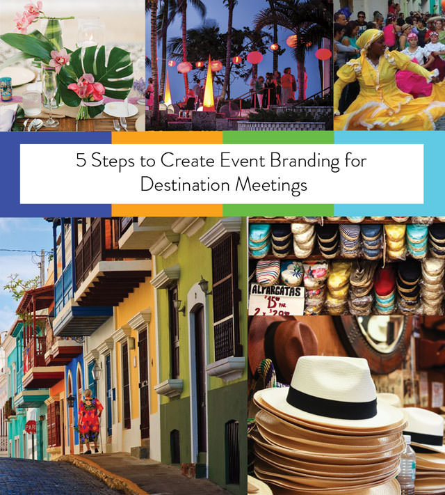 5-Steps-to-Create-Event-Branding-for-Destination-Meetings